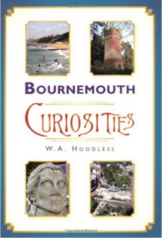 Bournemouth Curiosities, by W A Hoodless